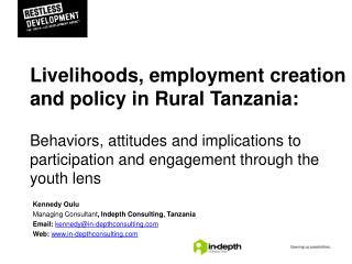 Livelihoods , employment creation and  policy in Rural Tanzania: