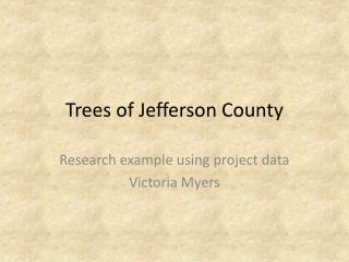 Trees of Jefferson County