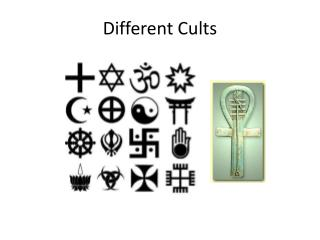 Different Cults