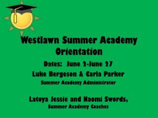 Westlawn Summer  Academy Orientation