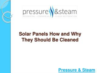 Solar Panels-How and Why They Should Be Cleaned?