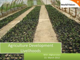 Agriculture Development Livelihoods