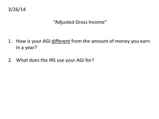 "3/26/14 ""Adjusted Gross Income"""