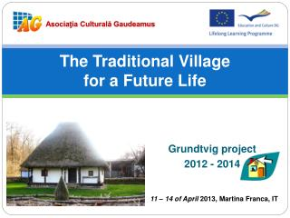 The Traditional Village for a Future Life