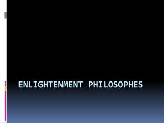 Enlightenment Philosophes