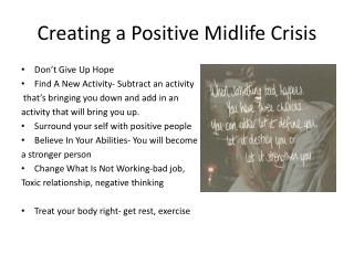 Creating a Positive Midlife Crisis