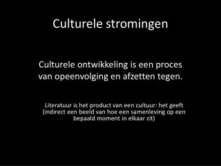 Culturele stromingen