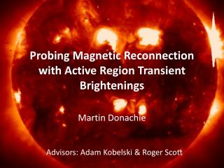 Probing Magnetic Reconnection with Active Region Transient  Brightenings