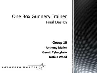 One Box Gunnery Trainer Final Design