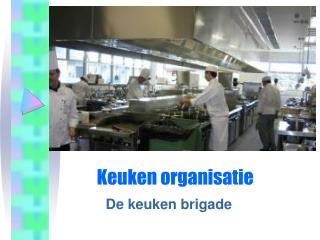 Keuken organisatie
