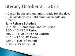 Literacy October 21, 2013