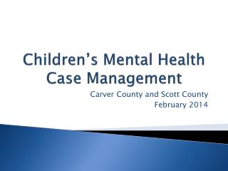 Children's Mental Health Case Management