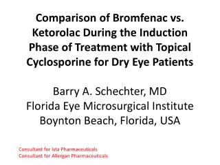 Comparison of Bromfenac vs. Ketorolac During the Induction Phase of Treatment with Topical Cyclosporine for Dry Eye Pati