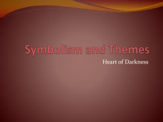 Symbolism and Themes
