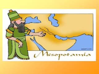 Mesopotamia: Land Between Two Rivers