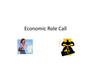 Economic Role Call