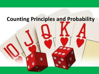 Counting Principles and Probability