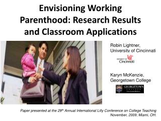 Envisioning Working Parenthood: Research Results and Classroom Applications