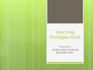 Teaching Strategies Gold