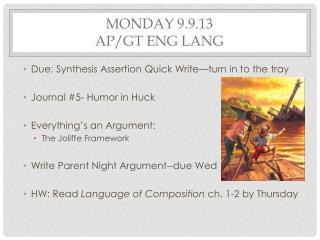 Monday 9.9.13 AP/GT  Eng  Lang
