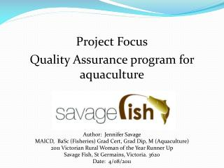 Project Focus Quality Assurance program for aquaculture