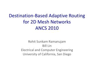 Destination-Based Adaptive Routing for 2D Mesh Networks ANCS 2010