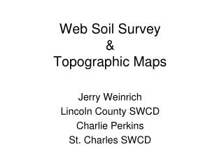 Web Soil Survey & Topographic Maps