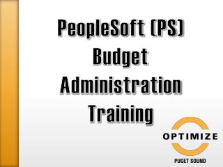 PeopleSoft (PS) Budget  Administration Training