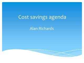 Cost savings agenda