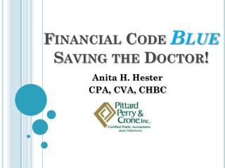 Financial Code  Blue Saving the Doctor!