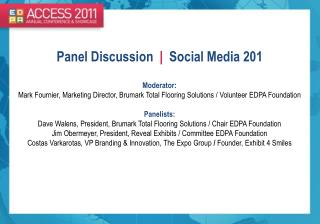 Panel Discussion   |   Social Media 201