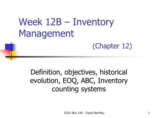 Week  12B  – Inventory Management (Chapter 12)
