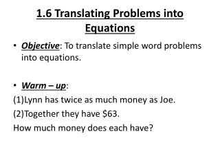 1.6 Translating Problems into Equations