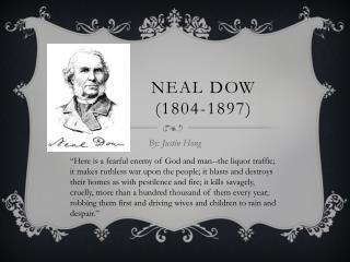 Neal Dow (1804-1897)