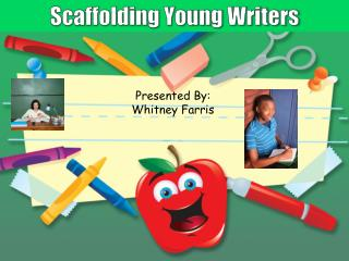 Scaffolding Young Writers