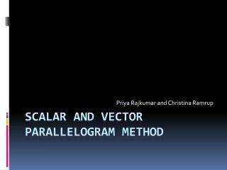 Scalar and Vector    Parallelogram Method