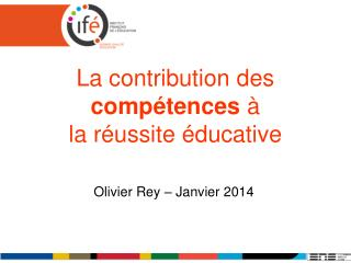La contribution des  comp�tences  �  la r�ussite �ducative