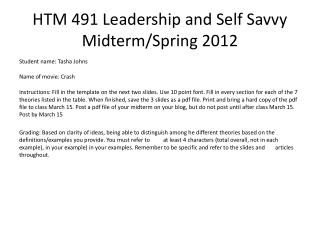 HTM 491 Leadership and Self Savvy  Midterm/Spring 2012
