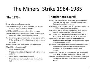 The Miners' Strike 1984-1985