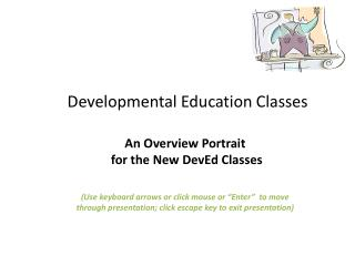 Developmental Education Classes