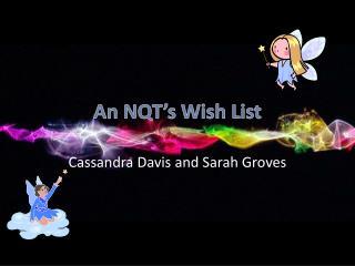 An NQT's Wish List