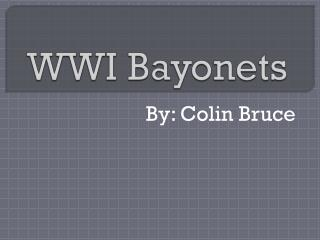 WWI Bayonets