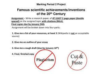 Marking Period 2 Project  Famous scientific achievements/inventions of the 20 th  Century