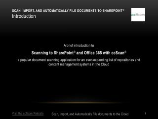 Scan, Import, and Automatically file documents to SharePoint ® Introduction