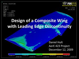 Design of a Composite Wing with Leading Edge Discontinuity