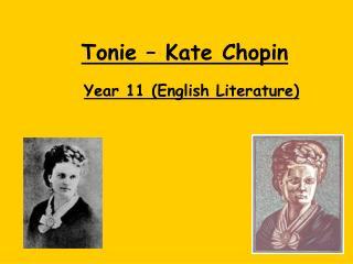 Tonie – Kate Chopin