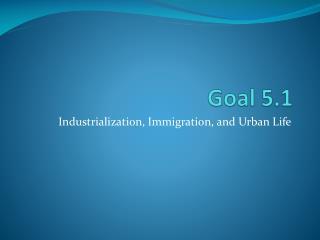 Goal 5.1