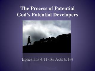 The Process of Potential God�s Potential Developers