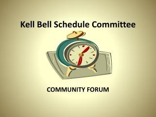 Kell  Bell Schedule Committee