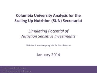 Columbia University Analysis for the Scaling Up Nutrition (SUN) Secretariat